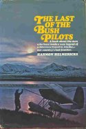 Last of the Bush Pilots bookcover thumbnail